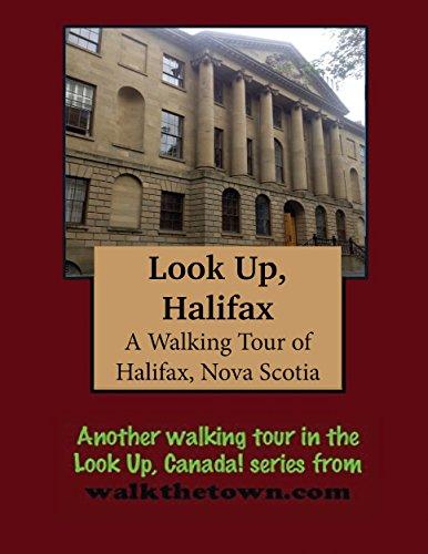 a-walking-tour-of-halifax-nova-scotia-look-up-canada-english-edition