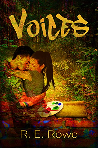 VOICES by R. E. Rowe