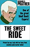 The Sweet Ride (0759245398) by Prather, Richard S.