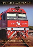 echange, troc World Class Trains - the Northern Ghan: Darwin/Alice Springs [Import anglais]