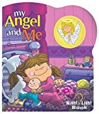 My Angel and Me [With Night Light] (Night Light Books (Penton Overseas))