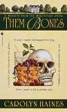 Them Bones (0553581716) by Haines, Carolyn