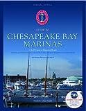 Atlantic Cruising Club's Guide to Chesapeake Bay Marinas: Cape May, New Jersey to Hampton, Virginia
