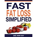 Fast Fat Loss Simplified