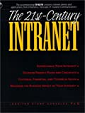 The 21st Century Intranet