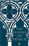 The Stones of Venice (1873429452) by John Ruskin
