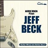 """""""リッスン&プレイ!""""第2弾 和田アキラ Plays ジェフ・ベック / 和田アキラ (CD - 2007)"""