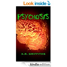 Psychosis (Wildfire Chronicles Vol. 3)