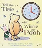 img - for Tell the Time with Winnie-the-Pooh (Clock Book Range) book / textbook / text book