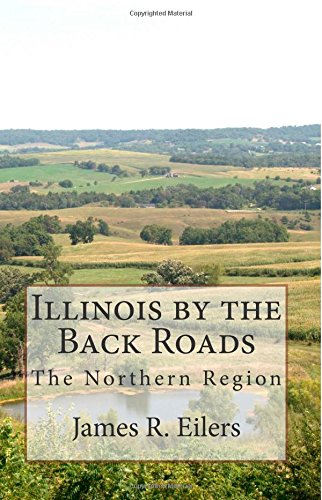 Illinois by the Backroads: The Northern Region