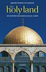 The Holy Land: An Oxford Archaeological Guide from Earliest Times to 1700 (Oxford Archaeological Guides)