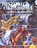 img - for Historic Oklahoma: An Illustrated History book / textbook / text book