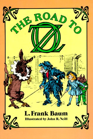 Road to Oz, L. FRANK BAUM, JOHN R. NEILL