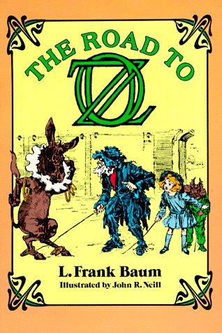 Road to Oz, L. FRANK BAUM, JOHN R. NEILL