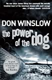 The Power of the Dog (0099464985) by Winslow, Don