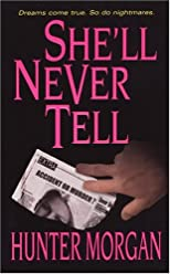 She'll Never Tell (Zebra Romantic Suspense)