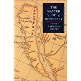 The Master Of Monterey: A Novel (Western Literature Series) ~ Lawrence Coates