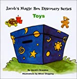Toys (Jacob's Magic Box Discovery Series)