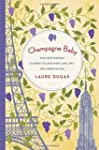Champagne Baby: How One Parisian Lear...