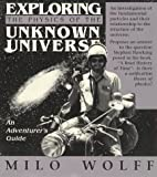 Exploring the Physics of the Unknown Universe: An Adventurers Guide
