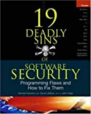 19 deadly sins of software security:programming flaws and how to fix them
