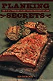 img - for By Ronnie Shewchuk Planking Secrets: How to Grill with Wooden Planks for Unbeatable Barbecue Flavor [Paperback] book / textbook / text book