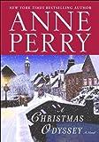 A Christmas Odyssey: A Novel (The Christmas Stories Book 8)