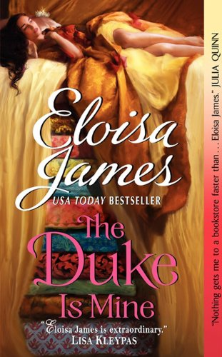 The Duke Is Mine (Happily Ever After) by Eloisa James