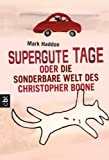 Image of Supergute Tage oder Die sonderbare Welt des Christopher Boone (German Edition)