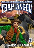 img - for Trap Angel! (A Frank Angel Western Book 3) book / textbook / text book