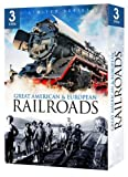 Great American and European Railroads
