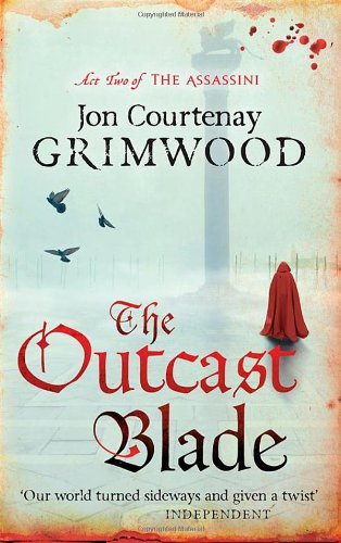 The Outcast Blade: Book 2 of the Assassini