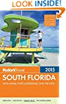 Fodor's South Florida 2015: with Miam...