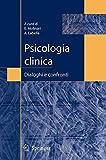 Psicologia clinica: dialoghi e confronti