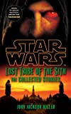 John Jackson Miller Star Wars Lost Tribe of the Sith: The Collected Stories