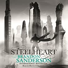 Steelheart: Reckoners, Book 1 (       UNABRIDGED) by Brandon Sanderson Narrated by MacLeod Andrews