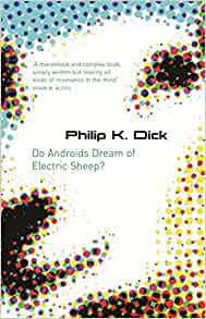 Do Androids Dream of Electric Sheep? - Shmoop