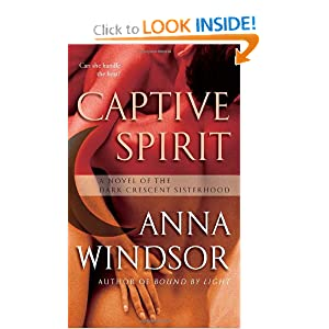 Captive Spirit: A Novel of the Dark Crescent Sisterhood