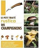 Le petit traité Rustica des champignons