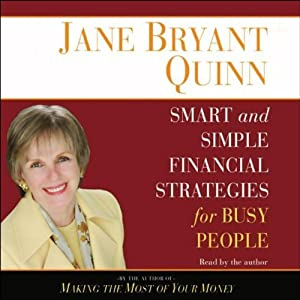 Smart and Simple Financial Strategies for Busy People | [Jane Bryant Quinn]