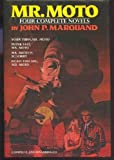 Mr Moto: 4 Complete Novels (0517421844) by John P. Marquand