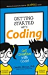 Getting Started with Coding: Get Crea...