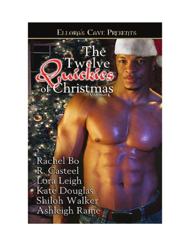 Twelve Quickies of Christmas Vol. 1 - August Heat