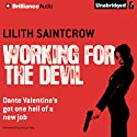 Working for the Devil (       UNABRIDGED) by Lilith Saintcrow Narrated by Tanya Eby