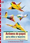 Aviones de papel para ni�os y mayores...