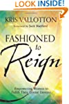 Fashioned to Reign: Empowering Women...