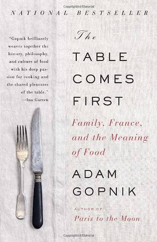 The Table Comes First: Family, France, And The Meaning Of Food front-1047079
