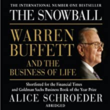 The Snowball: Warren Buffett and the Business of Life Audiobook by Alice Schroeder Narrated by Richard McGonagle