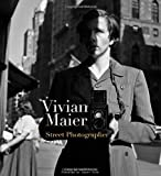 img - for Vivian Maier: Street Photographer book / textbook / text book