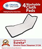 High Quality 4-Pack Washable & Reusable Pad Fits Eureka Enviro Floor Steamer 310A, 311A, 313A; Compare To Eureka Enviro Hard Floor Steam Cleaner Part # 60978, 60980, 60980A; Designed & Engineered By Crucial Vacuum